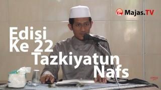 Tazkiyatun Nufus #22