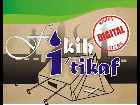 Kajian Kitab Zadul Mustaqni: Fikih I'tikaf (5)